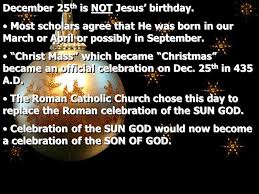 the spirit of december 25 th is not jesus birthday most