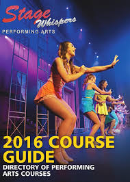2016 performing arts course guide by stage whispers magazine issuu