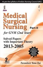 medical surgical nursing part 2 for gnm 2nd year solved