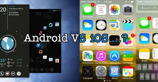 difference between iphone and android ios vs android which one is better