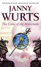 Praise The Lord I Saw The Light The Curse Of The Mistwraith By Janny Wurts