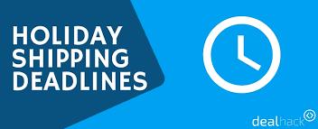 2017 holiday shipping deadlines fedex ups usps u0026 popular stores
