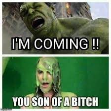 Adult Memes - hulk is coming adult meme