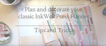 plan and decorate your classic inkwell press planner tips and