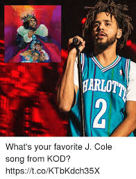 Cole Meme - harlot what s your favorite j cole song from kod httpstcoktbkdch35x