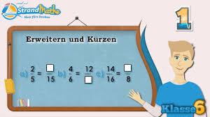 mathe brüche klasse 6 erweitern und kürzen brüche klasse 6 übung 1