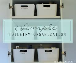 simple toiletry organization clean mama simple and bathroom