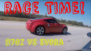 2014 nissan 370z quarter mile time drag race nissan 370z vs lotus evora manual youtube