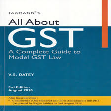 all about gst a complete guide to model gst law buy all about