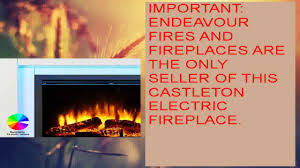 Electric Fireplace Suite Endeavour Fires Castleton Electric Fireplace Suite Youtube