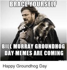Bill Murray Groundhog Day Meme - 25 best memes about bill murray groundhog day bill murray
