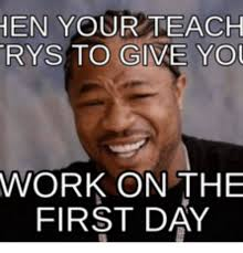 Last Day Of Work Meme - 25 best memes about first day of work meme first day of work