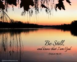 be still and know that i am god image