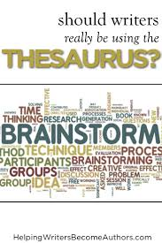 5 pros and cons of using the thesaurus helping writers become