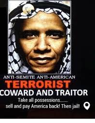 Memes Anti America - anti semite anti american terrorist coward and traitor take all