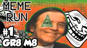 Mlg Meme - meme run mlg gameplay 箍 齧 箍 youtube