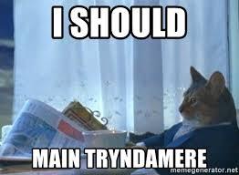 Mere Cat Meme - i should main tryndamere newspaper cat realization meme generator