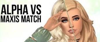 sims 4 maxis match cc hair sims 4 cheats tips and more alpha vs maxis match wattpad