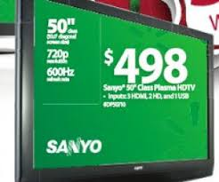 where is the 50 in tv for amazon black friday black friday ad 498 50 inch sanyo plasma hdtv