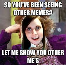 Misunderstood Girlfriend Meme - overly attached condescending wonka girlfriend memes quickmeme