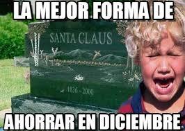 Memes De Santa Claus - la mejor forma de santa tumba meme on memegen