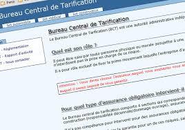 bureau de tarification refus d assurance utilisez le bureau central de tarification bct