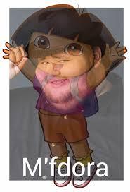 Dora The Explorer Meme - dora the explorer never held back on dank memes circlejerk
