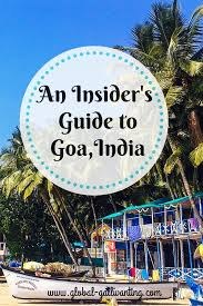 the ultimate backpacker s guide to goa india global gallivanting