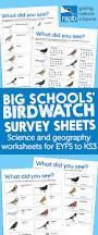 big schools u0027 birdwatch survey sheets science and geography