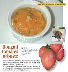 cuisine antou rougail tomate arbuste par christian antou goutanou cuisine de l