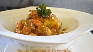 comment cuisiner le cabillaud dos de cabillaud à la pâte masala maison et crevettes recette par
