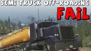 semi truck pictures grand theft auto 5 semi truck off roading fail youtube