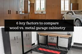 Cabinets Columbus Ohio How To Compare Wood Vs Metal Garage Cabinetry Columbus Ohio