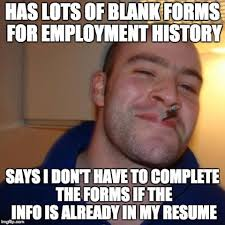 Application Meme - best job application ever super funny awesome memes main