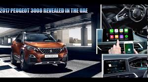 peugeot uae luxury new 2018 peugeot 3008 uae concept youtube