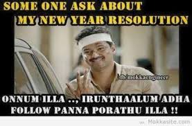 New Years Resolution Meme - new year resolution tamil memes