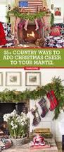 Tall Christmas Mantel Decorations by 38 Christmas Mantel Decorations Ideas For Holiday Fireplace