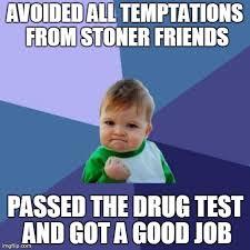 Drug Addict Meme - drug testing memes mobile health