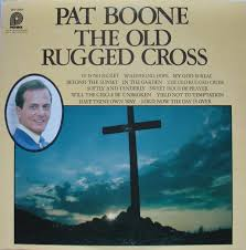 The Old Rugged Pat Boone The Old Rugged Cross Vinyl Lp Album At Discogs