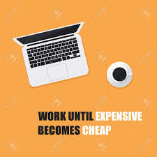 quote document icon work until expensive becomes cheap inspirational quote slogan