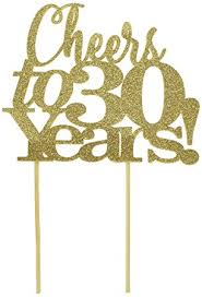 30 cake topper all about details gold cheers to 30 years cake topper