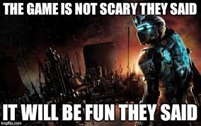 Dead Space Meme - dead space imgflip