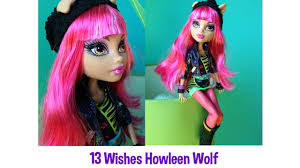 howleen wolf 13 wishes high 13 wishes howleen wolf doll review
