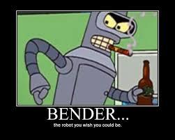 Bender Futurama Meme - futurama bender