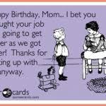 Funny Birthday Memes For Mom - mom birthday funny funny birthday card for mom birthday card funny