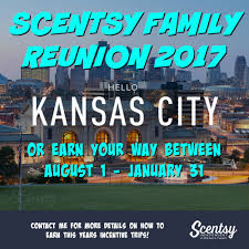 scentsy incentive scentsy family reunion 2017 kansas city sfr2017
