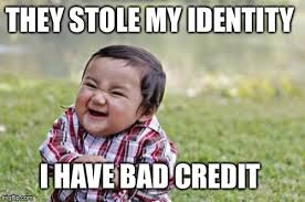 Bad Credit Meme - hide the pain harold meme imgflip