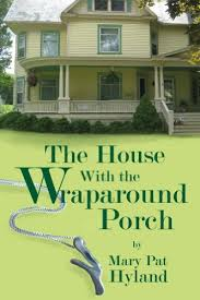 House With Wrap Around Porch The House With The Wraparound Porch Kindle Edition By Marypat
