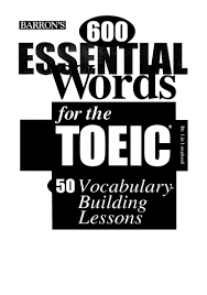 barrons 600 essential words for the toeic