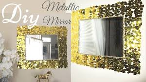 Diy Metallic Gold Wall Mirror Decor Easy Craft Idea For Creating